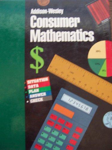 9780201213287: Addison Wesley Consumer Mathematics