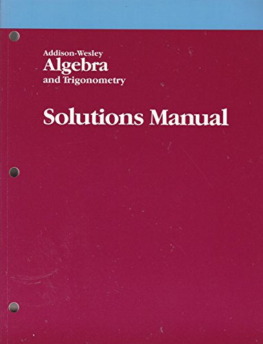 9780201214406: Addison-Wesley Algebra and Trigonometry Solutions Manual