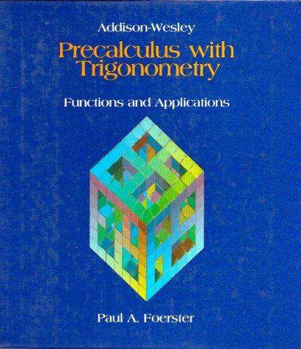 9780201215076: Pre Calculus With Trigonometry