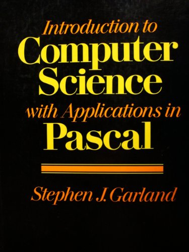 9780201216394: Introduction to Computer Science with Applications in Pascal