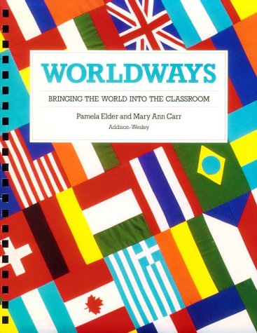9780201221268: Worldways: Bringing the World into the Classroom