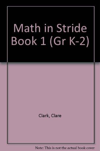 Math in Stride Book 1 (Teacher Sourcebook): Clark, Clare; Carter,