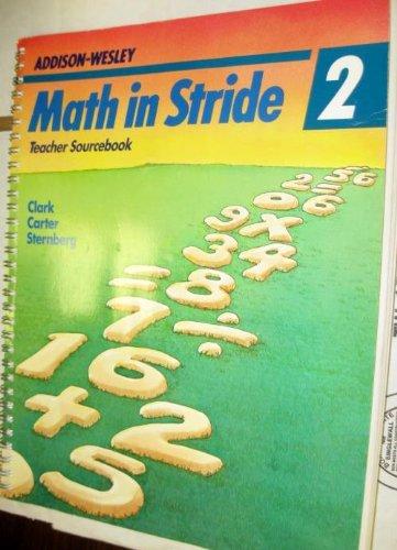 Math in Stride 2. Teacher Sourcebook: Clare Clark; Betsy