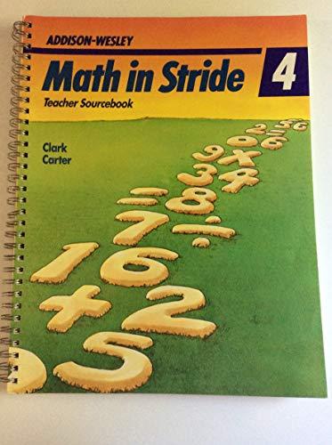 Math in Stride 4: Teacher Sourcbook: Clark & Carter