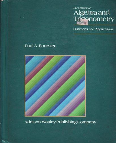 9780201250862: Algebra and Trigonometry