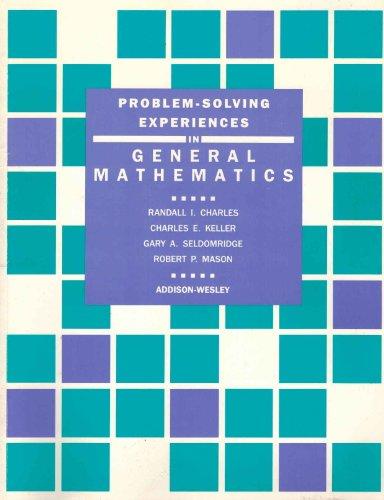 Problem-Solving Experiences in General Mathematics. Teacher Sourcebook
