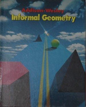 9780201253146: Informal Geometry