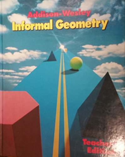 9780201253153: Informal Geometry