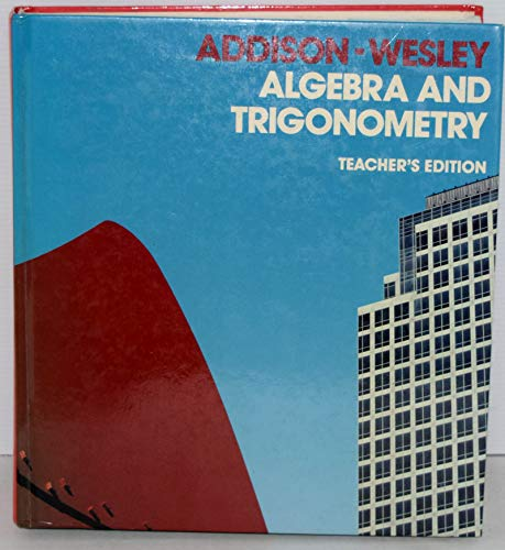 9780201253849: Algebra and Trigonometry, Teacher's Edition