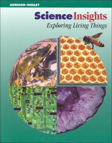 Science Insights: Exploring Living Things: Michael Dispezio