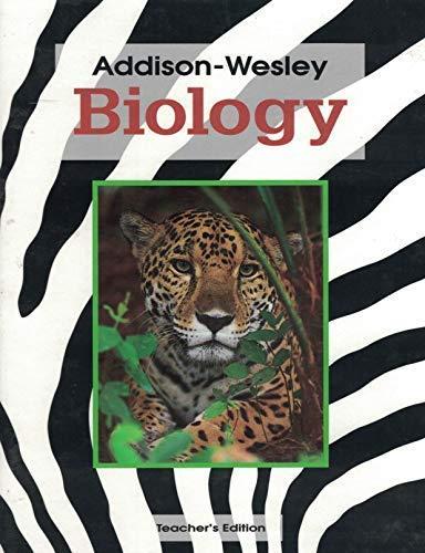 9780201257625: Addison Wesley Biology - Teacher's Edition