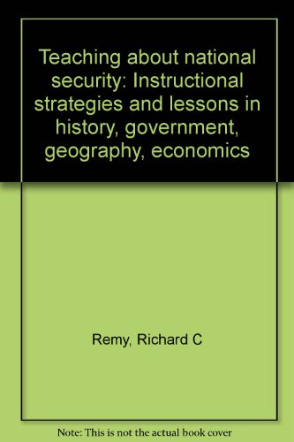 Teaching About National Security Instructional Strategies And