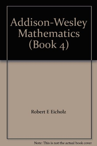 9780201264029: Addison-Wesley Mathematics (Book 4)