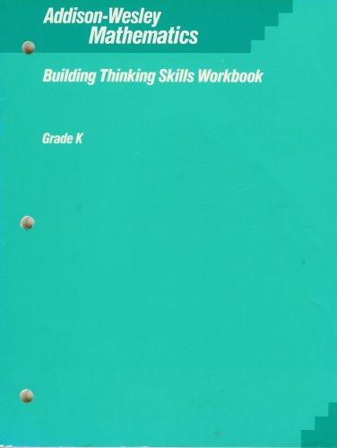 9780201270198: Addison-Wesley Mathematics (Building Thinking Skills Workbook, Grade K)