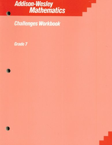 9780201277111: Addison-Wesley Mathematics (Challenges Workbook, Grade 7)