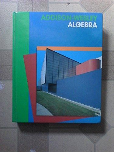 9780201285406: Addison-Wesley Algebra