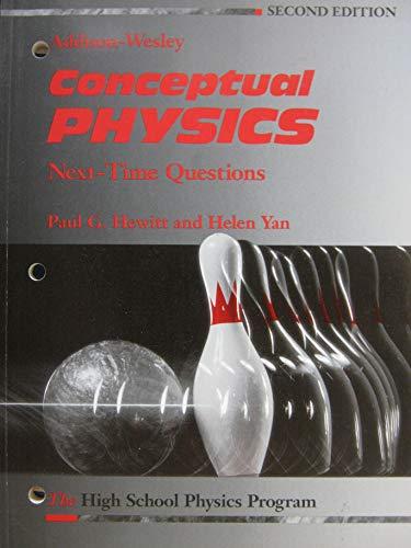 Conceptual Physics-Next-Time Q: The High School Physics: Amanda Robinson