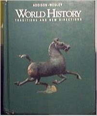9780201286854: World History, Traditions and New Directions, Annotated Teacher's Edition
