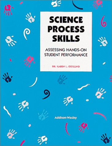 9780201290929: Science Process Skills: Assessing Hands-On Student Performance