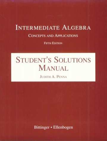 9780201305029: Intermediate Algebra: Concepts and Applications : Student's Solutions Manual