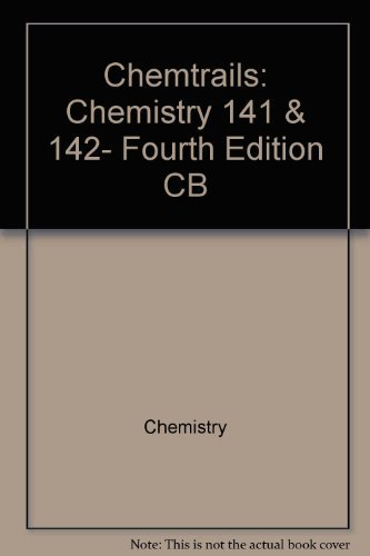 9780201306842: Chemtrails: Chemistry 141 & 142, Fourth Edition CB (Applications & Concepts in Chemistry)
