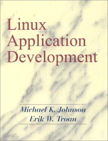 9780201308211: Linux Application Development