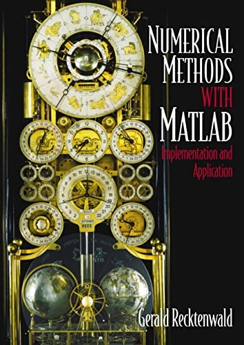 Introduction to Numerical Methods and MATLAB : Gerald W. Recktenwald