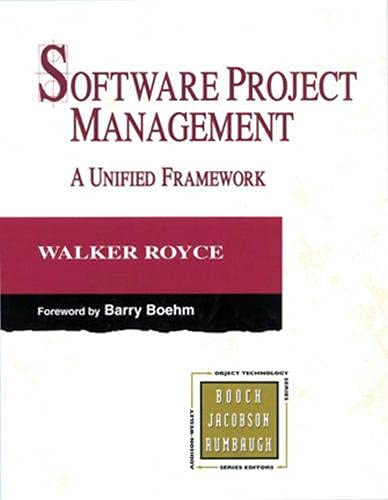 9780201309584: Software Project Management: A Unified Framework