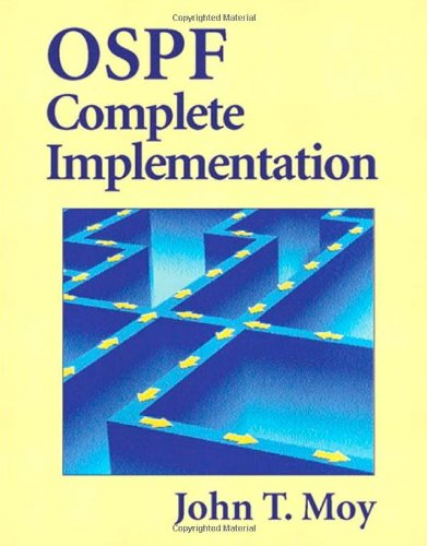 OSPF Complete Implementation: Moy, John T.
