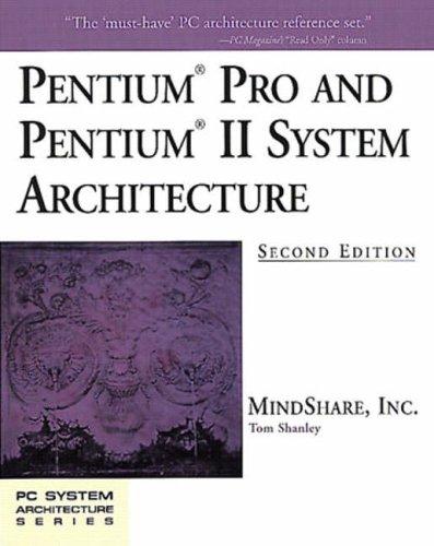 9780201309737: Pentium Pro and Pentium II System Architecture (PSA)