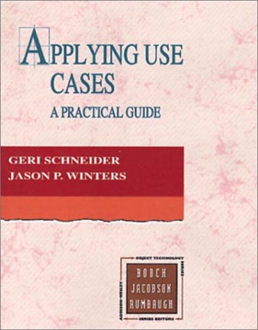 9780201309812: Applying Use Cases: A Practical Guide