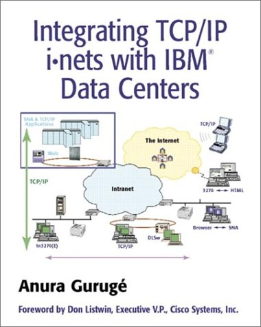 9780201309911: Integrating TCP/IP iïnets with IBM(R) Data Centers