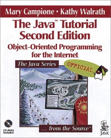 9780201310078: The Java Tutorial: Object-Oriented Programming for the Internet (2nd Edition)