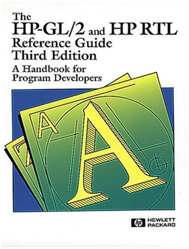 The HP-GL/2 and HP RTL Reference Guide: Hewlett-Packard