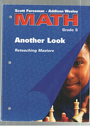 9780201312553: MATH Grade 5 Another Look Reteaching Masters (Scott Foresman - Addison Wesley Math)