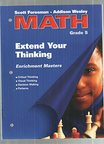 9780201312645: Scott Foresman - Addison Wesley Math, Grade 5: Extend Your Thinking Enrichment Masters (Reproducible Blackline Masters)