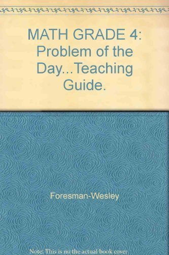 MATH GRADE 4: Problem of the Day.Teaching: Foresman-Wesley
