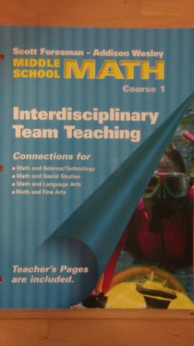 9780201313208: Scott Foresman-Addison Wesley Middle School Math, Course 1 (Interdisciplinary Team Teaching)