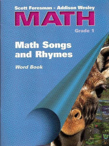 9780201313826: Scott Foresman - Addison Wesley Math Grade 1 MATH SONGS AND RHYMES Word Book and 6 Audio Cassettes