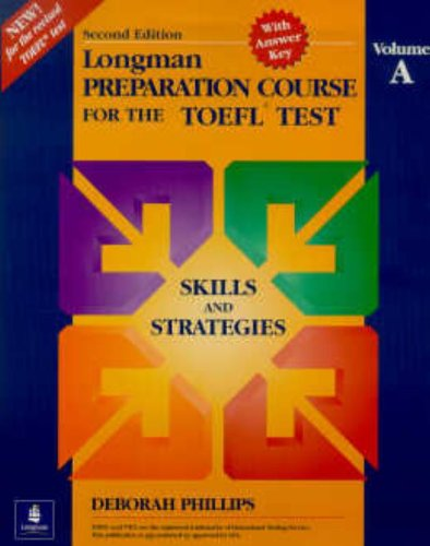 9780201315219: Longman Preparation Course for the Toefl Test: Skills and Strategies