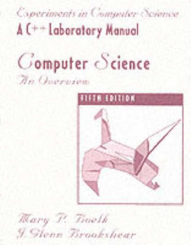 9780201315455: Computer Science: An Overview/a C++ Laboratory Manual