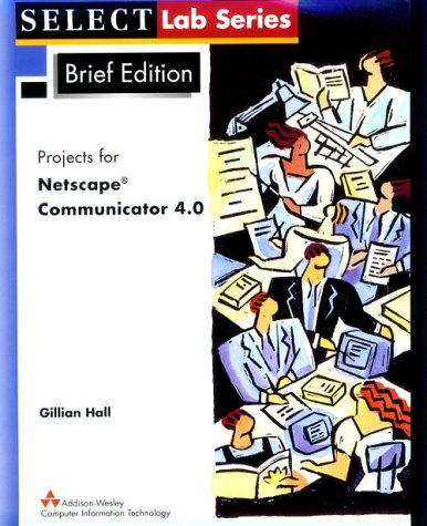 9780201315646: Netscape Communicator 4.0 (SELECT Lab)