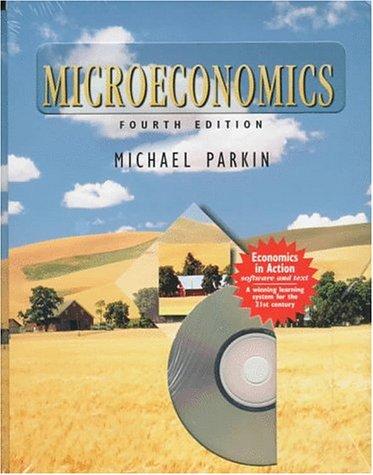 Microeconomics, 4th Edition: Parkin, Michael
