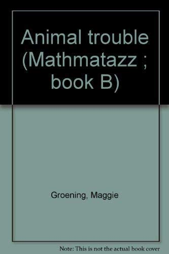 9780201317435: Animal Trouble (Mathmatazz : Book B)