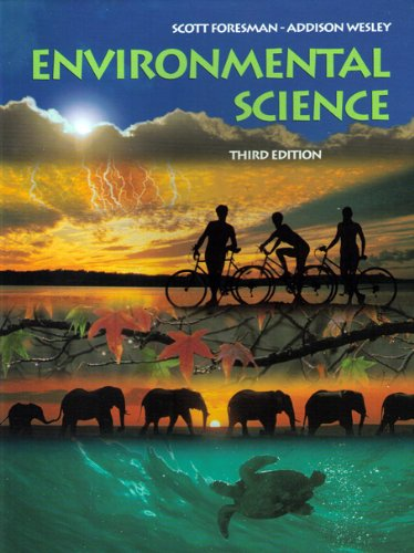 Environmental Science 3rd Edition: Addison Wesley