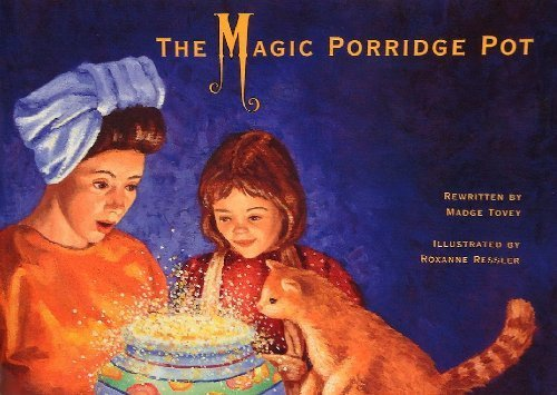 The Magic Porridge Pot (Waterford Early Reading: Tovey, Madge; Ressler,