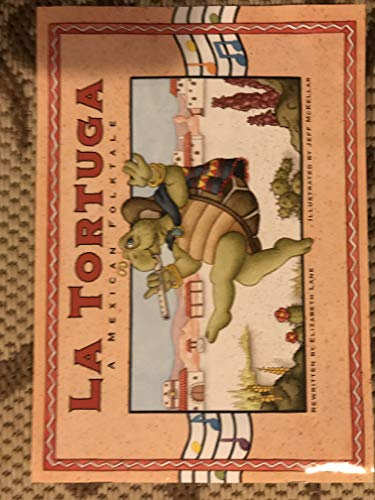 9780201322224: La Tortuga: A Mexican Folktale (Waterford Early Reading Program, Traditional Tale 13)