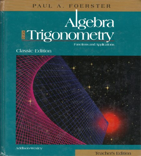 9780201324617: Algebra and Trigonometry Functions and Applications (Classic Edition) Teacher's Edition