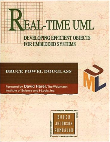 Real-Time UML: Developing Efficient Objects for Embedded Systems (0201325799) by Bruce Powel Douglass; David Harel