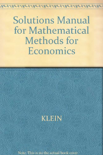 9780201327823: Solutions Manual for Mathematical Methods for Economics